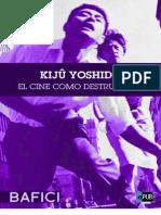 Kiju Yoshida. El Cine Como Destruccion - Varios Autores Juan Manuel Dominguez