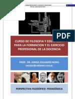 201. CURSO DE FILOSOFIA EDUCACION PARA LA FORMACION Y EL EJERCICIO PROFESIONAL DE LA DOCENCIA.