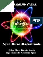 Agua Micro Magnetizada.