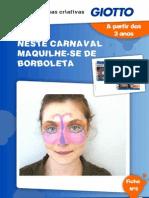 Ficha Criativa n 5 - Especial Carnaval - Maquilhagem Borboleta
