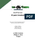 Ryman Geoff - El Pais Irredento
