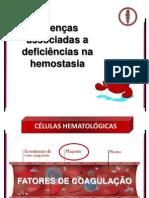 Doenças associadas a deficiências na hemostasia