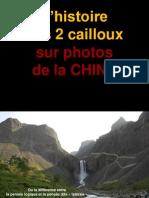 Chine Les 2 Cailloux