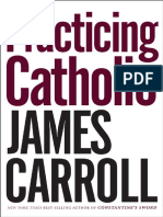 Practicing Catholic by James Carroll