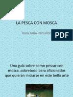 LA PESCA CON MOSCA.pptx