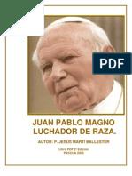 JUAN PABLO MAGNO (Jesús Martí Ballester)