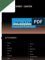 Aquatik Sport Center