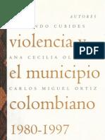 La Violencia y El Municipio Colombiano 1980-1997
