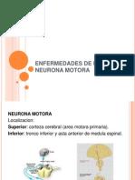 Enfermedades de La Neurona Motora