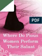 WhereDoPiousWomenPerformTheirSalaatByShaykhMuftiMuhammadKifayatullahDehlvir.a.pdf