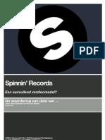 Spinnin Records - Een Aanvullend Verdienmodel?