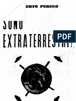 Console Alberto Perego - Sono Extraterrestri! Il piano operativo dell'aviazione elettromagnetica  (1958)