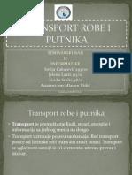TRANSPORT ROBE I PUTNIKA -Seminarski Prezentacija