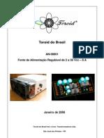 Fonte Regulavel 5vcc 9Vcc e 0-30Vcc@8A Com Transformador Toroidal