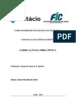Fabricação da fibra óptica