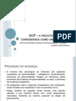 ACP – a psicoterapia considerada como um processo