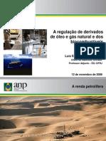 A regulação de derivados de óleo e gás natural e dos biocombustíveis