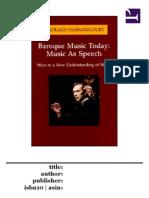 Harnoncourt - Music as Speech