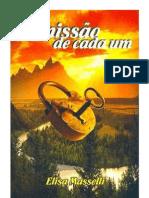 A MISSÃO DE CADA UM = ELISA MASSELLI
