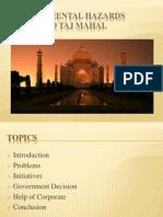 Pankaj Environmental Hazards Caused to Taj Mahal
