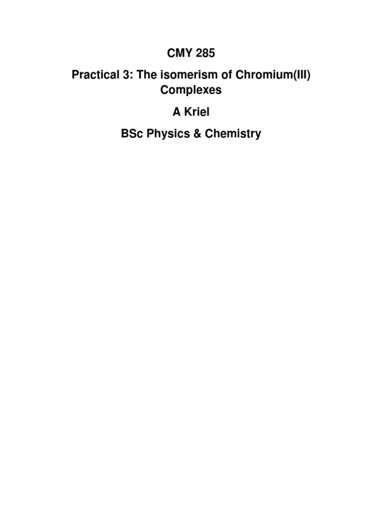Isomerism of ChromiumIII Complexes Inorganic Chem Laboratory – Organic Chemistry Nomenclature Worksheet