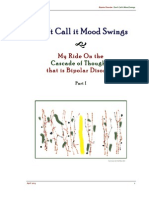 Don't Call it Mood Swings