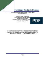 A Compreensão e Aplicação do Projeto Ético-Politico do Serviço Social Brasileiro junto as Politicas Sociais (Reparado)