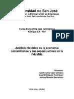 Análisis histórico de la economía costarricense y sus repercusiones en la industria.