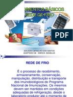 PROCEDIMENTOS BÁSICOS DA REDE DE FRIO