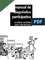 Manual de diagnóstico participativo - Alfredo Astorga y Bart Van. Der Bijt - 1991 - Editorial Humanitas