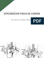 Exploracion Fisica de Cadera