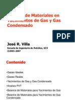 Balance de Materia Yacimiento de Gas y Gas Condensado