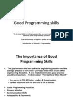 Good Programming Skills