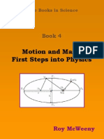 Motion and Mass First Steps Into Physics