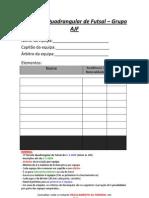 II Torneio Quadrangular de Futsal - Grupo AJF (Ficha de Inscrição) 5-4-09