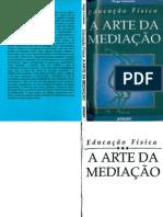 Educacao Fisica A Arte da Mediação - Hugo Lovisolo