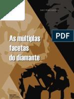 Multiplas Facetas Diamante