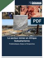 Le secteur minier en Afrique Subsaharienne. Problématiques, Enjeux et Perspectives