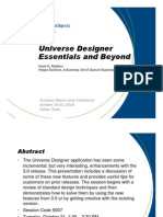 Universe Designer Essentials and Beyond