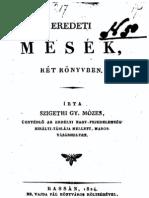 Szigethi Gyula Mózes - Eredeti Mesék,két könyvben. 1824.