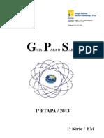 GPS 1ª ETAPA  1ªsérie 2013