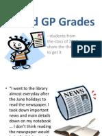 Good GP Grades