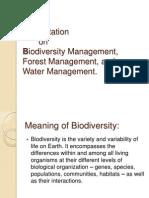 Presentation on biodiversity management,forest management, water management