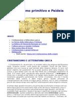 Cristianesimo Primitivo e Paideia Greca