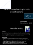 Status of Manufacturing in India Present Scenario