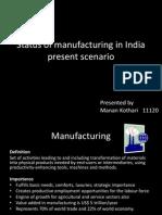 Status of Manufacturing in India Present Scenario