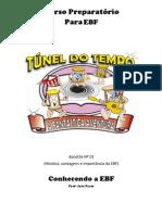 Apostila 01 - História, vantagens e importancia da EBF