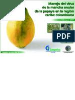 Manejo Del Virus de La Mancha Anular en Papaya