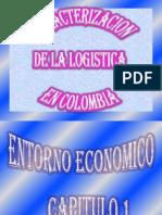 caracterizaciondelalogisticaencolombia-100831094023-phpapp01