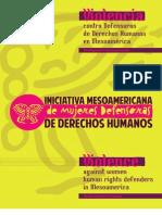 Violencia contra Defensoras de Derechos Humanos en Mesoamérica. Un diagnóstico en construcción. Actualización 2010/2011.